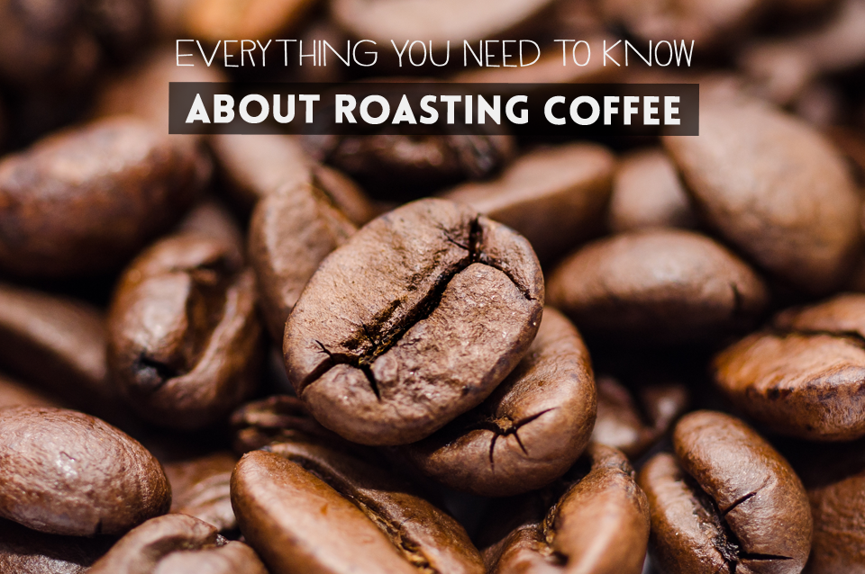 Everything-you-need-to-know-about-roasting-coffee